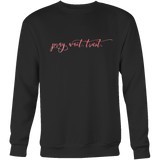 Pray. Wait. Trust | Women's Christian Sweatshirt | Plus Sizes Available | Religious Jesus God Faith Bible Clothing from Doves and Daughters Apparel Company