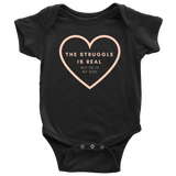 The Struggle Is Real But So Is My God | Christian Onesie Black