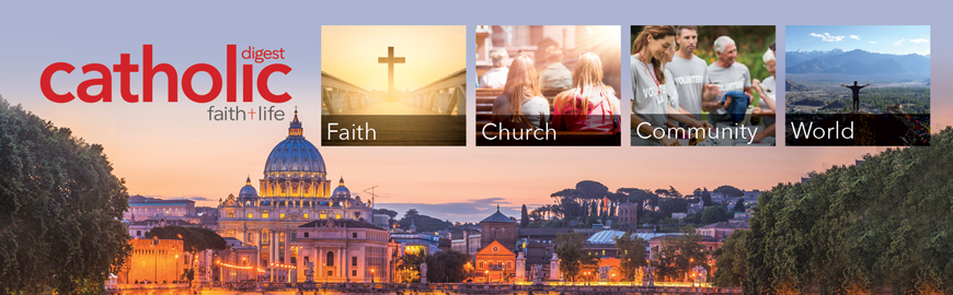 Catholic Digest gives you the tools you need to feed your faith life, nurture your relationships, care for your family, and bring the light of Christ to others.