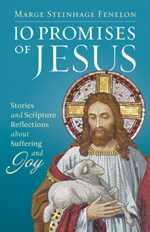 SALE 10 Promises of Jesus - Stories and Scripture Reflections on Suffering and Joy