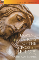 Praying the Stations of the Cross for Seniors