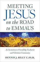 SALE Meeting Jesus on the Road to Emmaus – An Invitation to Friendship, Eucharist and Christian Community