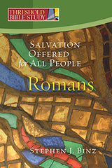 Threshold Bible Study: Salvation Offered for All People Romans