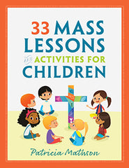 SALE- 33 Mass Lessons and Activities for Young Children