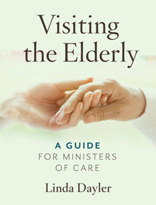 Visiting the Elderly – A Guide for Ministers of Care