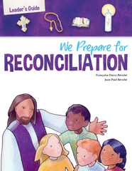 First Reconciliation: We Prepare for Reconciliation Leader's Guide