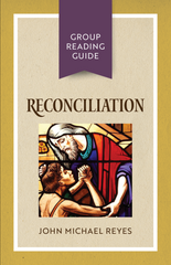 Reconciliation - Group Reading Guide