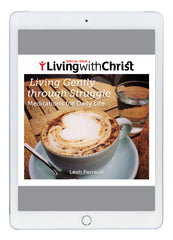 eBook Living Gently through Struggle - Living with Christ Special Issue