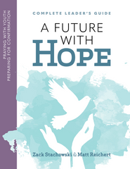 A Future With Hope Leader's Guide