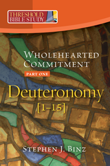 Threshold Bible Study: Wholehearted Commitment Part 1