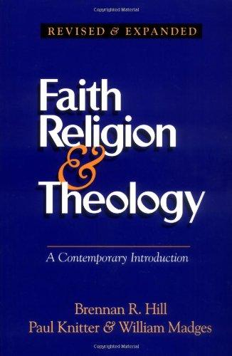 Faith, Religion & Theology - A Contemporary Introduction