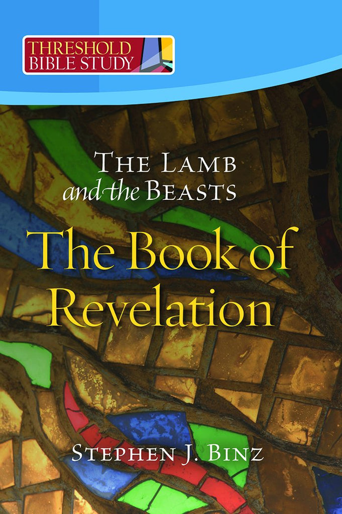Threshold Bible Study: The Lamb and the Beasts