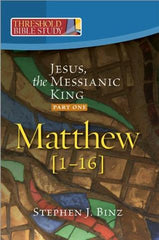 Threshold Bible Study: Jesus, The Messianic King Part 1
