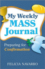 My Mass Workbook Journal: Preparing for Confirmation