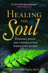 SALE Healing the Soul: Finding Peace and Consolation when Life Hurts