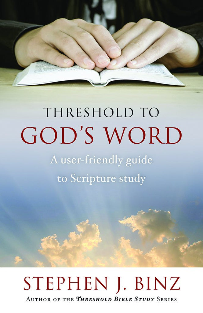 Threshold to God's Word: A User-Friendly Guide to Scripture Study