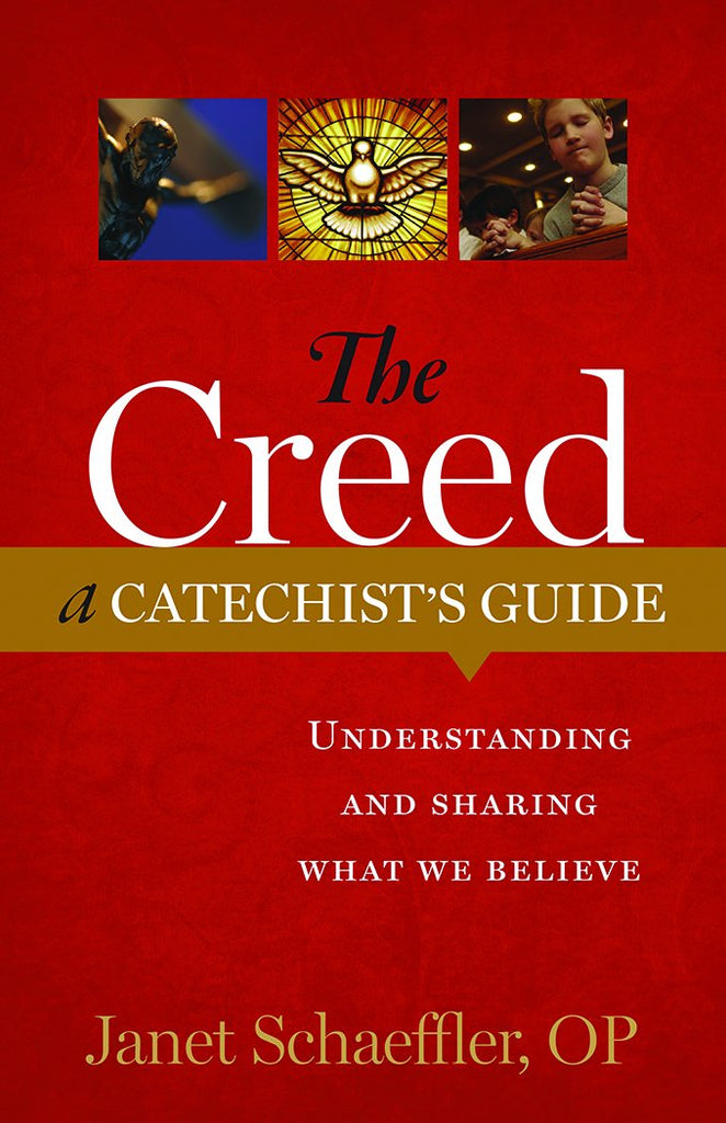 SALE The Creed: A Catechist's Guide - Understanding and Sharing What We Believe