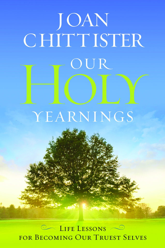 SALE! Our Holy Yearnings: Life Lessons on Becoming our Truest Selves