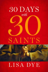 SALE- 30 Days with 30 Saints