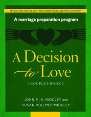 A Decision to Love: Couple's Book (revised 12/2016)