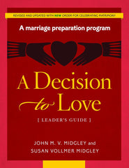 A Decision to Love: Leader's Guide (revised)