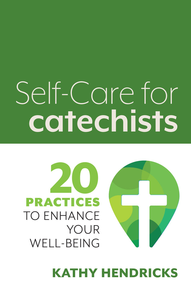 Self-Care for Catechists