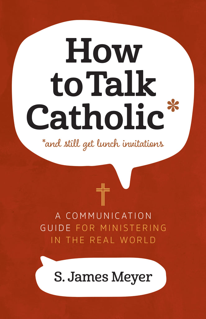How to Talk Catholic