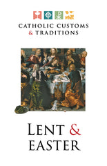 Catholic Customs & Traditions: Lent & Easter FREE E-Resource