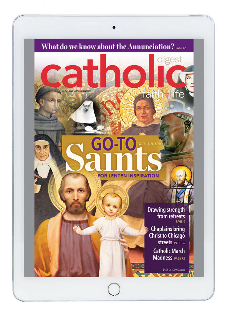 March Catholic Digest Digital Edition