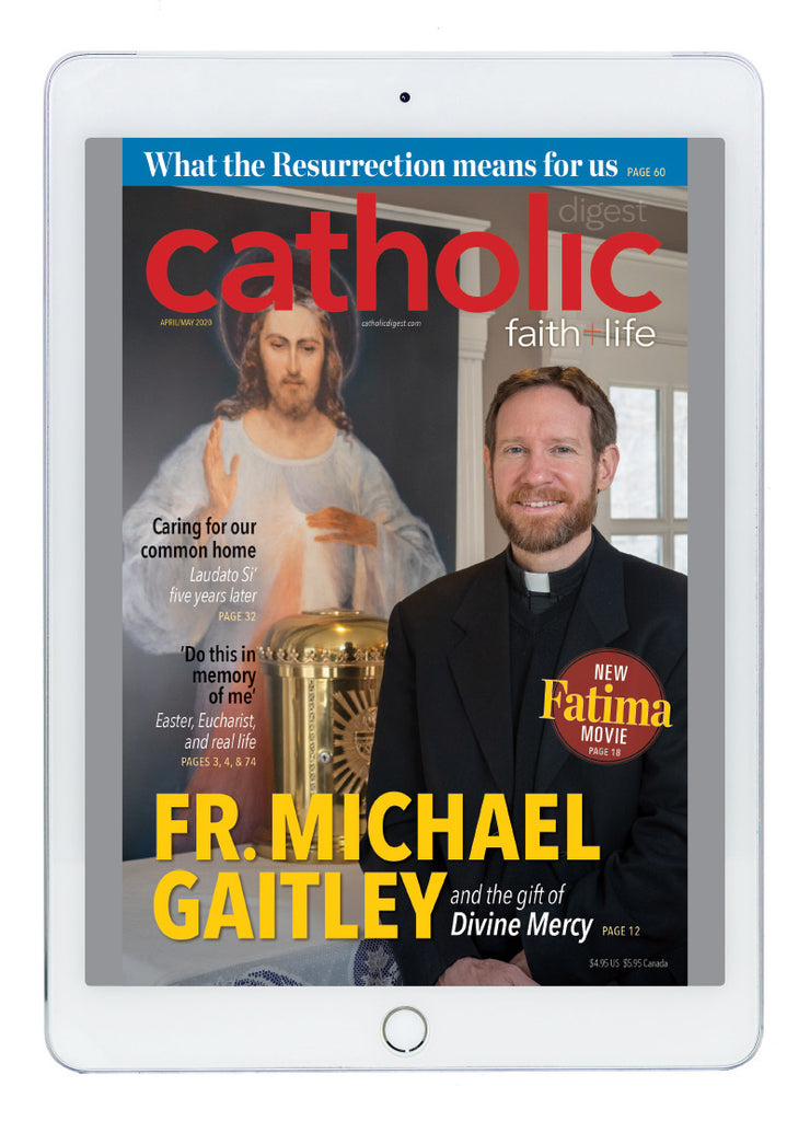 April/May Catholic Digest Digital Edition