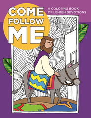 Come Follow Me Coloring Book for Lent and Easter