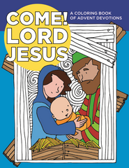 Come Lord Jesus – A Coloring Book of Advent Devotions