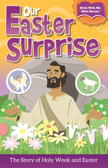 Our Easter Surprise Sticker Book: The Story of Easter and Holy Week