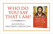 Who Do You Say That I Am? Free E-Resource, Reflection Questions