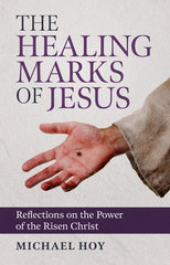 The Healing Marks of Jesus