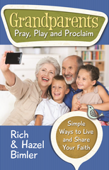 Grandparents Pray Play and Proclaim