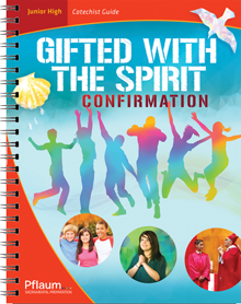 Confirmation — Junior High Catechist Edition — Gifted with the Spirit