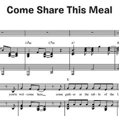 Come Share This Meal (Together in Jesus)