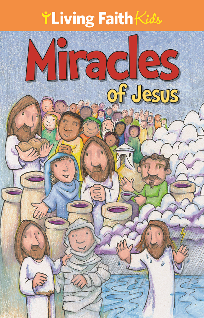 Living Faith Kids: Miracles Of Jesus Sticker Booklet