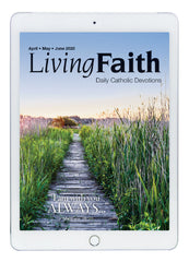 Apr/May/Jun Living Faith Digital Edition