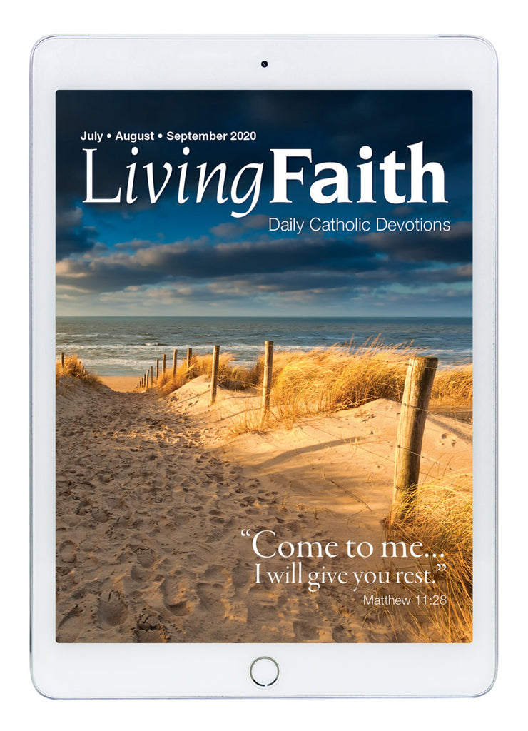 Jul/Aug/Sep 2020 Living Faith Digital Edition