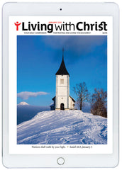January 2021 Living with Christ Digital Edition