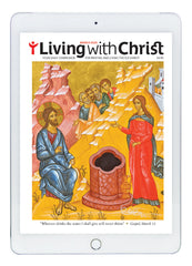 March Living with Christ  Digital Edition