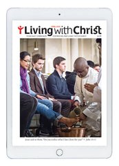 April Living with Christ Digital Edition