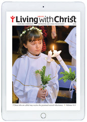 June 2021 Living with Christ Digital Edition
