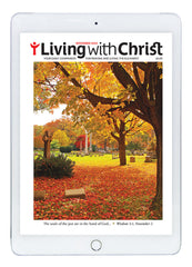 November 2020 Living with Christ Digital Edition