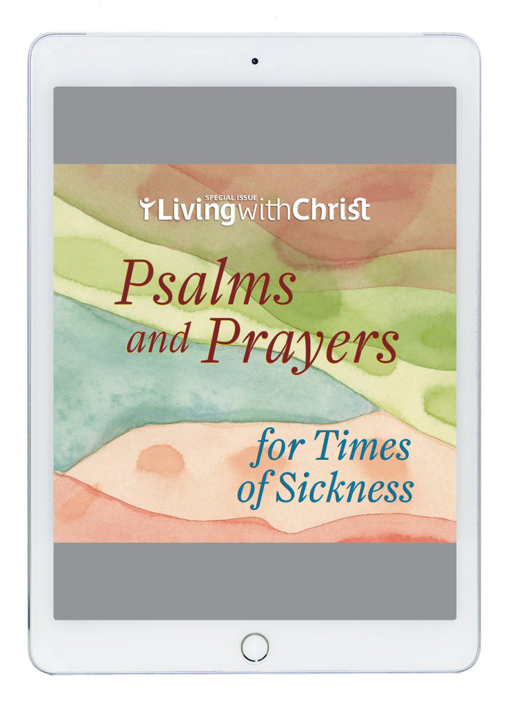 eBook Psalms and Prayers for Times of Sickness - Living with Christ Special Issue