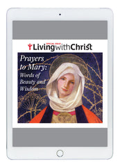 eBook Prayers to Mary: Words of Beauty and Wisdom - Living with Christ Special Issue