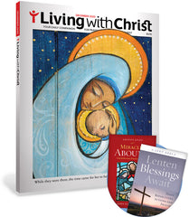 Living with Christ PLUS Subscription