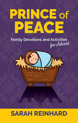 Prince of Peace - Family Devotions and Activities for Advent